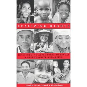 Realizing Rights: Transforming Approaches to Sexual and Reproductive Wellbeing, eds. Andrea Cornwall and Alice Welbourn, Zed Books, 2002. [Translated in Portuguese and published in Brazil in 2006]