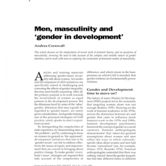 'Men, Masculinity and Gender and Development', Gender and Development, Vol. 5 (2), Oxford: Oxfam, 1997